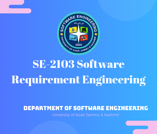 SE-2103 Software Requirement Engineering